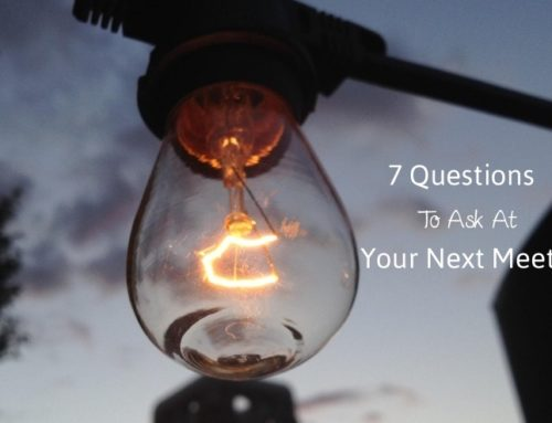 7 Questions To Ask At Your Next Meeting (plus your chance to win a leadership book)
