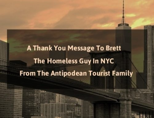 A Thank You Message To Brett, The Homeless Guy In NYC, From The Antipodean Tourist Family
