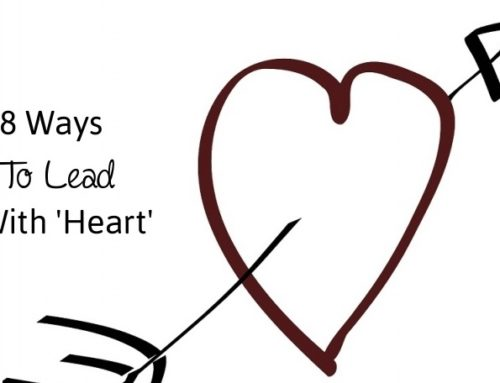 8 Ways To Lead With 'Heart'