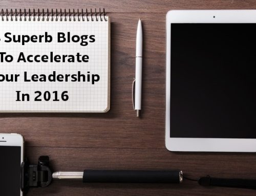 3 Superb Blogs To Accelerate Your Leadership In 2016